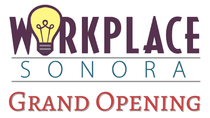 WorkPlace Sonora Grand Opening